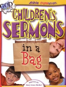 Childrens sermons. In a Bag